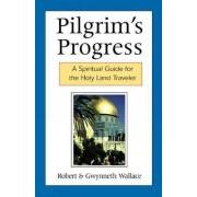 Pilgrim's Progress by Robert A. Wallace