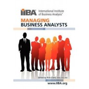 Managing Business Analysts by Rick Clare