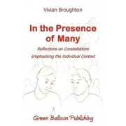 In the Presence of Many by Vivian Broughton