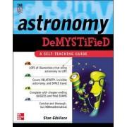 Astronomy Demystified by Stan Gibilisco