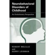 Neurobehavioral Disorders of Childhood by Robert Melillo