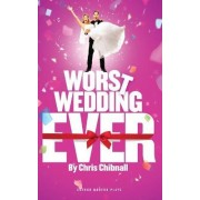 Worst Wedding Ever by Chris Chibnall