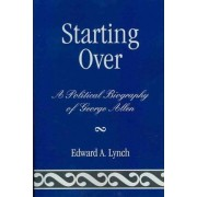 Starting Over by Edward A. Lynch