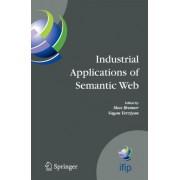 Industrial Applications of Semantic Web by Vagan Terziyan