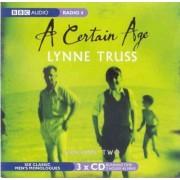 A Certain Age: Men's Monologues v. 2 by Lynne Truss