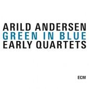 Muzica CD - ECM Records - Arild Andersen: Green In Blue - Early Quartets ( 3-CD Box )