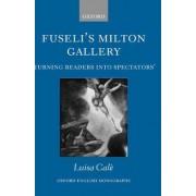 Fuseli's Milton Gallery by Luisa Cale