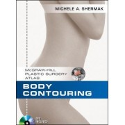 Body Contouring by Michele A. Shermak