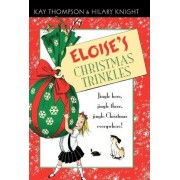 Eloise's Christmas Trinkles by Hilary Knight