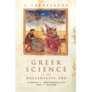Greek Science of the Hellenistic Era by Georgia L. Irby-Massie