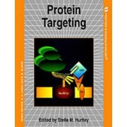 Protein Targeting by Stella M. Hurtley