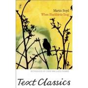 When Blackbirds Sing by Martin Boyd