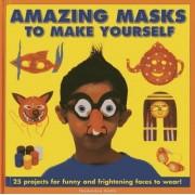 Amazing Masks to Make Yourself by Thomasina Smith