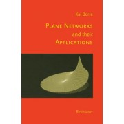 Plane Networks and Their Applications by Kai Borre