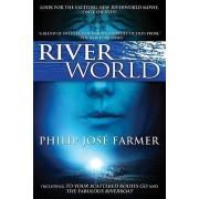 Riverworld by Philip Jose Farmer