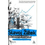 The Universal Exception by Slavoj Zizek