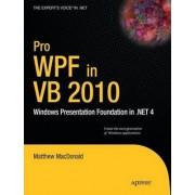 Pro WPF in VB 2010 by Matthew MacDonald
