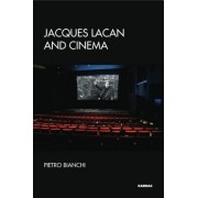 Jacques Lacan and Cinema: Imaginary, Gaze, Formalisation
