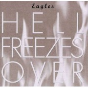 Eagles - Hell Freezes Over (0602498806326) (1 DVD)