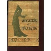 Aucassin Et Nicolette Et Autres Contes Du Jongleur