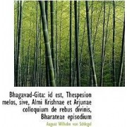 Bhagavad-Gita by August Wilhelm von Schlegel