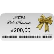 Vale Presente LUXJOIAS de R$ 200,00