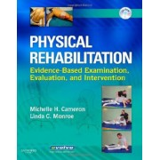 Physical Rehabilitation by Michelle H. Cameron