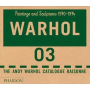 Andy Warhol Catalogue Raisonne: Part 3 by Andy Warhol Foundation