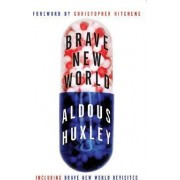 Brave New World & Brave New World Revisited by Aldous Huxley