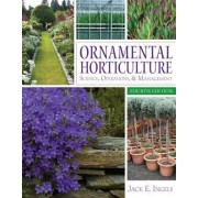 Ornamental Horticulture by Jack E. Ingels