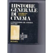 Histoire Generale Du Cinema - Tome 1 : L'invention Du Cinéma 1832-1897.
