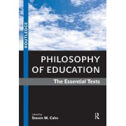 Philosophy of Education by Steven M. Cahn