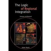 The Logic of Regional Integration by Walter Mattli