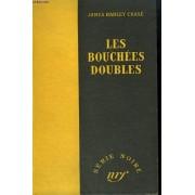 Les Bouchees Doubles. ( The Dead Stay Dumb). Collection : Serie Noire Sans Jaquette N° 72