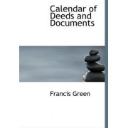 Calendar of Deeds and Documents by Professor of Work and Education Economics Francis Green