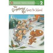 Gingerbread Kid Goes to School by Joan Holub