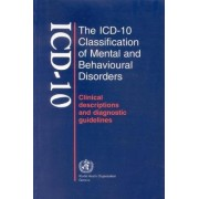 The ICD-10 Classification of Mental and Behavioural Disorders: Clinical Description and Diagnostic Guidelines by World Health Organization(WHO)