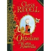 Ottoline y la gata amarilla/ Ottolina and the Yellow Cat by Chris Ridell