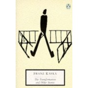 The Transformation (Metamorphosis) and Other Short Stories by Franz Kafka