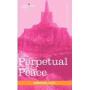 Perpetual Peace by Immanuel Kant