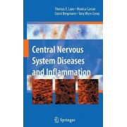 Central Nervous System Diseases and Inflammation by Thomas E. Lane