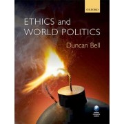 Ethics and World Politics by Duncan Bell