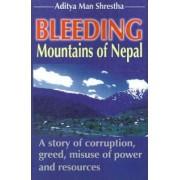 Bleeding Mountains of Nepal by Aditya Man Shrestha