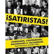 Satiristas by Paul Provenza