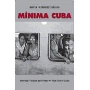 Minima Cuba: Heretical Poetics and Power in Post-Soviet Cuba