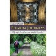 Pilgrim Journeys by Sally Welch