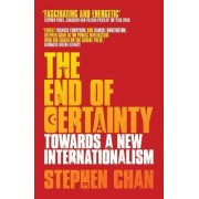 The End of Certainty by Stephen Chan