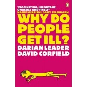 Why Do People Get Ill? by Darian Leader