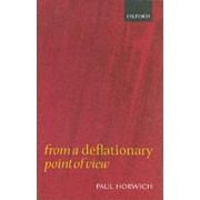 From a Deflationary Point of View by Paul Horwich