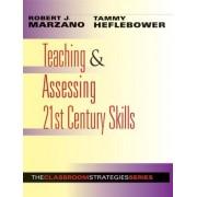 Teaching & Assessing 21st Century Skills by Dr Robert J Marzano